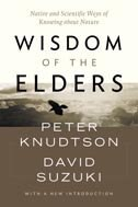 Book Wisdom of the Elders: Native and Scientific Ways of Knowing about Nature by Peter Knudtson