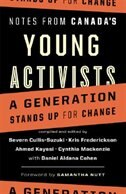 Book Notes from Canada's Young Activists: A Generation Stands Up for Change by Daniel Aldana Cohen