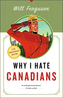 Book Why I Hate Canadians by Will Ferguson