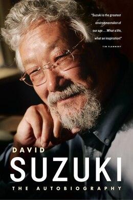 Book David Suzuki: The Autobiography by David Suzuki