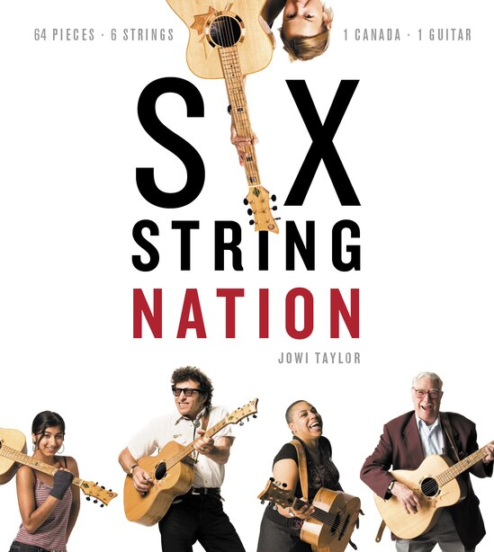 Six String Nation by Jowi Taylor