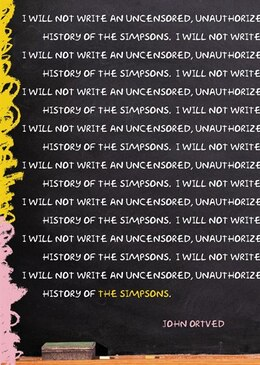 Book The Simpsons: An Uncensored, Unauthorized History by John Ortved