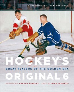 Book Hockeys Original 6: Great Players of the Golden Era by Mike Leonetti
