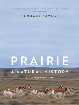 Book Prairie: A Natural History by Candace Savage