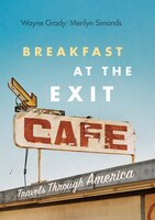 Breakfast at the Exit Café: Travels Through America