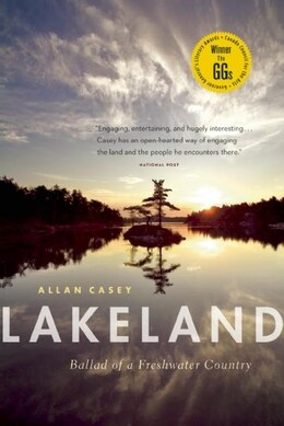 Book Lakeland: Ballad of a Freshwater Country by Allan Casey