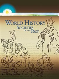 World History: Societies Of The Past