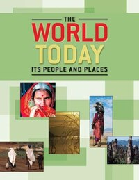 The World Today: Its People and Places