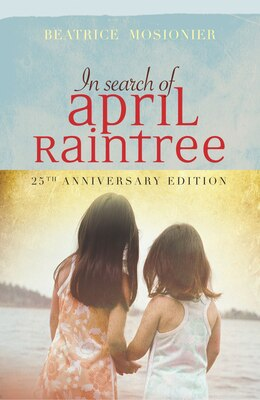 Book In Search of April Raintree by Beatrice Mosionier
