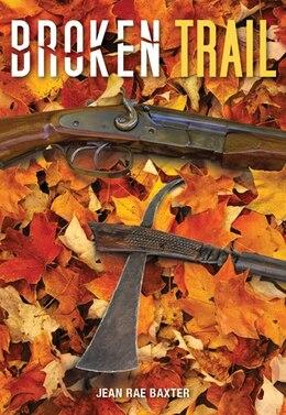 Book Broken Trail by Jean Rae Baxter