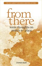 From There: Some Thoughts On Poetry And Place
