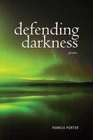 Defending Darkness