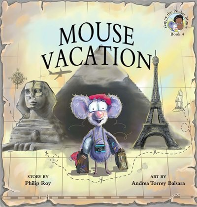 Mouse Vacation by Philip Roy
