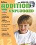 Addition Unplugged - 2nd Edition