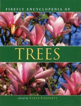 Book Firefly Encyclopedia Of Trees by Steve Cafferty