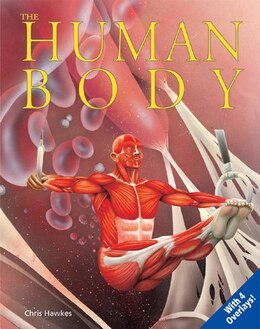 Book The Human Body: Uncovering Science by Chris Hawkes