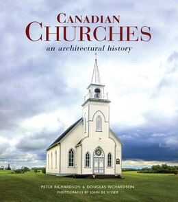 Book Cdn Churches: An Architectural History by Peter Richardson