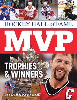 Book Hockey Hall of Fame MVP Trophies and Winners by Bob Duff