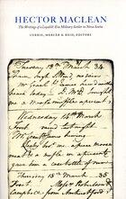 Hector Maclean: The Writings Of A Loyalist-era Military Settler In Nova Scotia