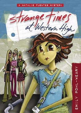 Book Strange Times At Western High by Emily Pohl-weary