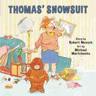 Thomas' Snowsuit (Annikin Edition) by Robert Munsch