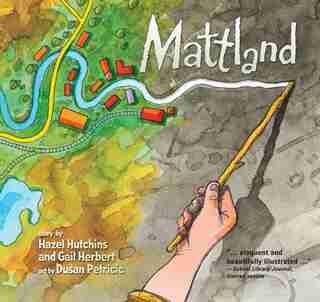 Mattland by Hazel Hutchins