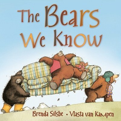 The Bears We Know, Book By Brenda Silsbe (Reinforced