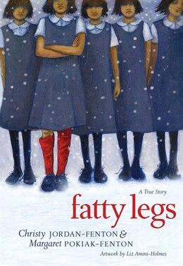 Book Fatty Legs: A True Story by Christy Jordan-fenton