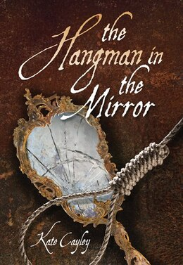 Book The Hangman in the Mirror by Kate Cayley