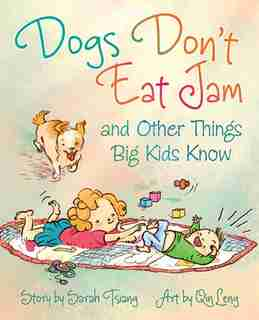 Dogs Don't Eat Jam by Sarah Tsiang