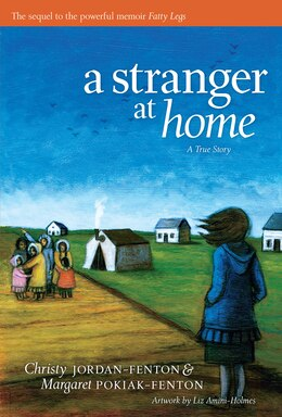 Book A Stranger At Home: A True Story by Christy Jordan-Fenton
