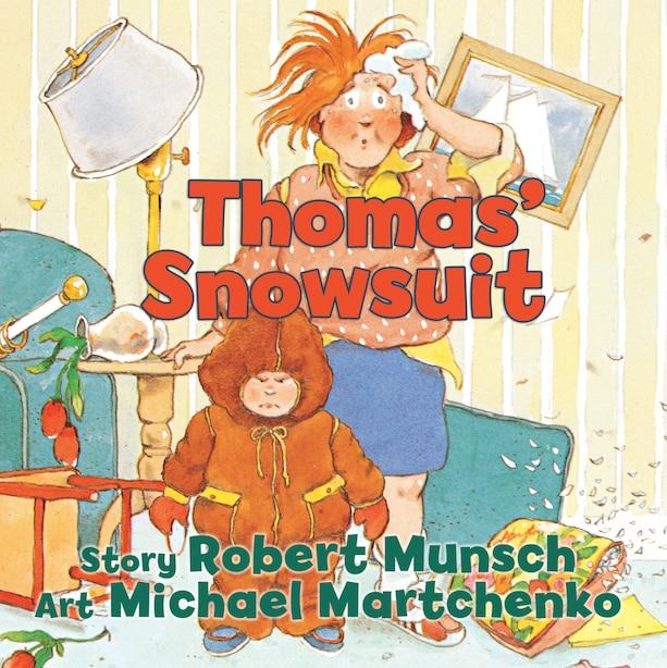 Thomas' Snowsuit by Robert Munsch