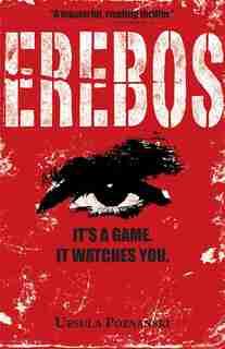 Erebos: It's a game. It watches you. by Ursula Poznanski