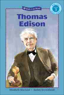 Thomas Edison by Elizabeth Macleod