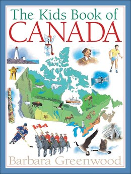 Book The Kids Book of Canada by Barbara Greenwood
