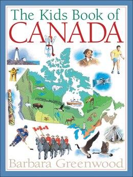 Book The Kids Book of Canada by Barbara Greenwood