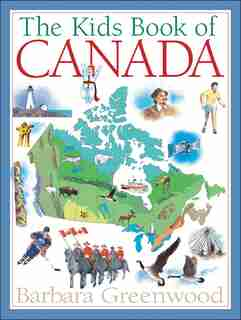The Kids Book of Canada de Barbara Greenwood