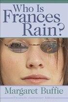 Who Is Frances Rain?