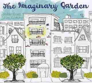 The Imaginary Garden by Andrew Larsen