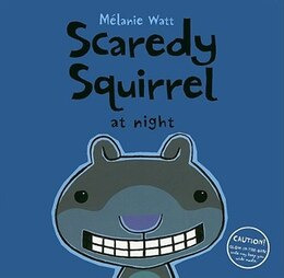 Book Scaredy Squirrel at Night by Mélanie Watt