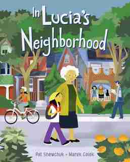 In Lucia's Neighborhood by Pat Shewchuk