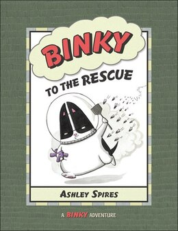 Book Binky to the Rescue by Ashley Spires
