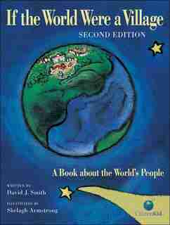 If The World Were A Village - Second Edition: A Book About The World's People by David J. Smith