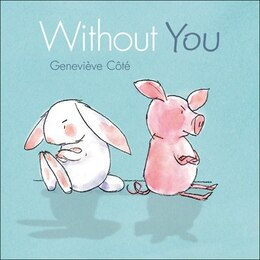 Book Without You by Geneviève Côté