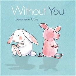 Book Without You by Geneviève Côté