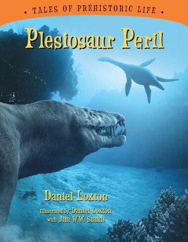 Plesiosaur Peril by Daniel Loxton