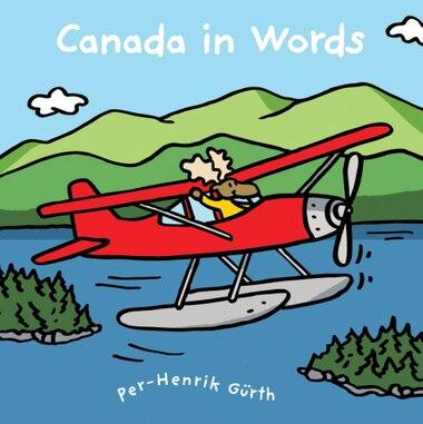 Canada in Words by Per-henrik Gürth