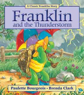 Franklin and the Thunderstorm by Paulette Bourgeois
