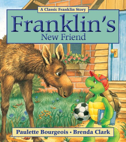 Franklin's New Friend by Paulette Bourgeois