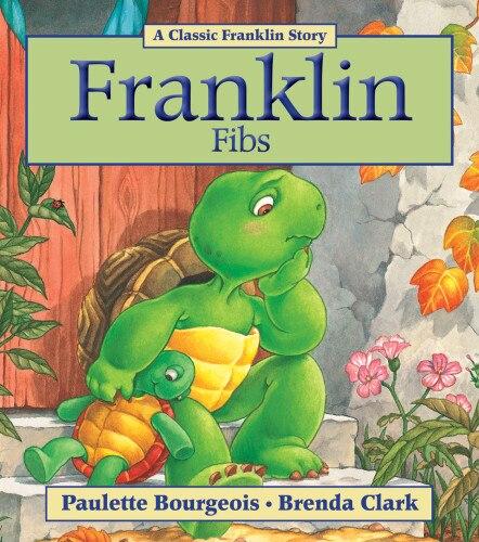 Franklin Fibs by Paulette Bourgeois